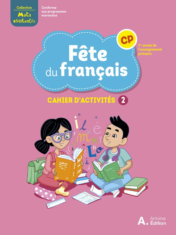 ANTOINE_MAROC_Francais_CP_Couve_Cahier_2