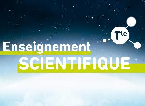 Enseignement Scientifique Tle